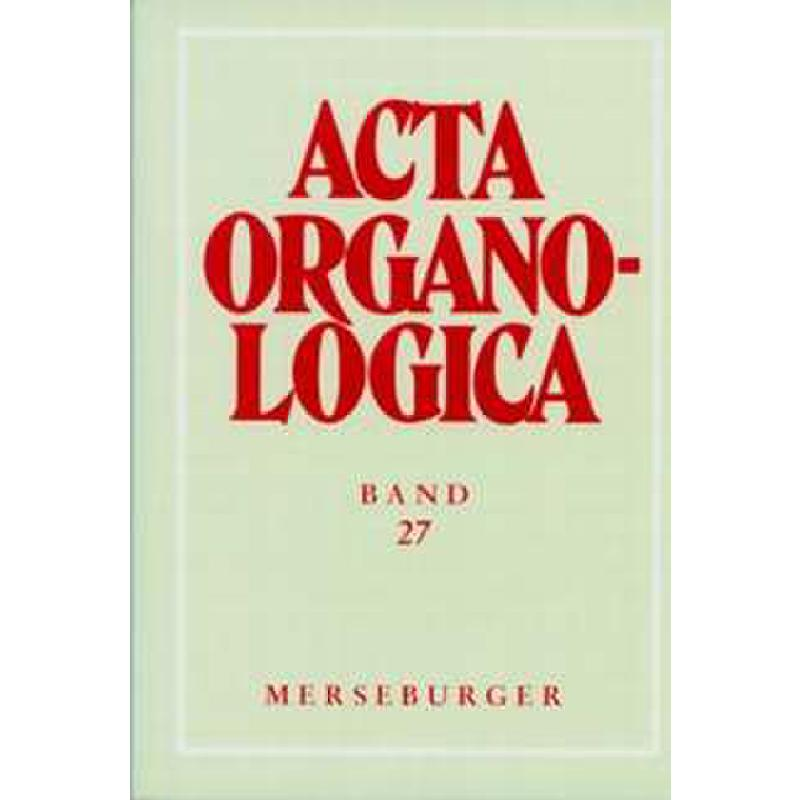 Titelbild für MERS 1507 - ACTA ORGANOLOGICA BD 27