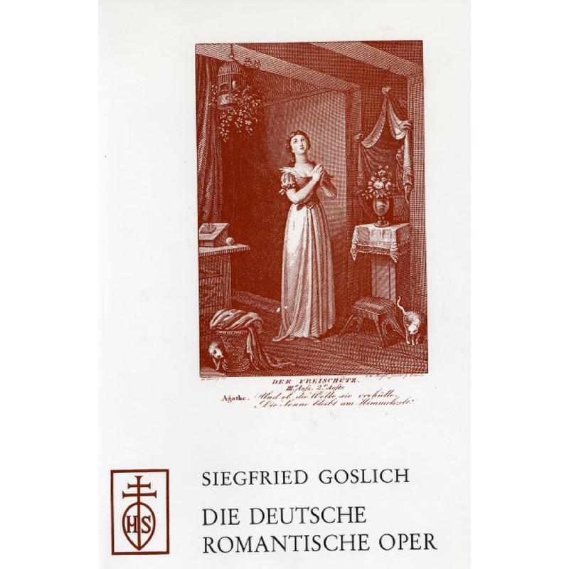 Titelbild für ISBN 3-7952-0161-6 - DIE DEUTSCHE ROMANTISCHE OPER