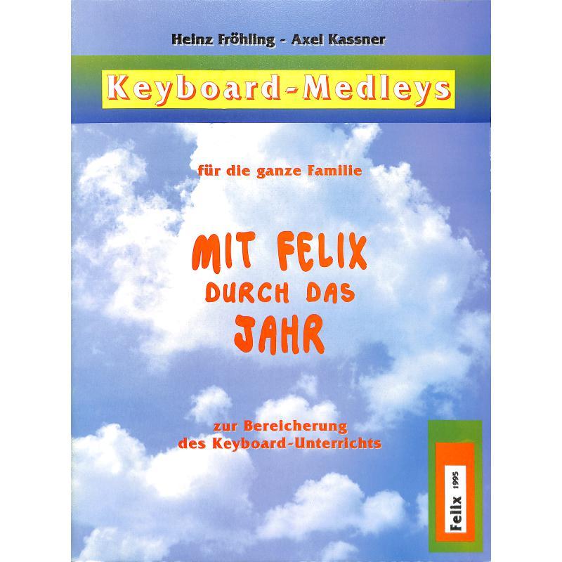 Titelbild für FELIX 5901 - MIT FELIX DURCH DAS JAHR