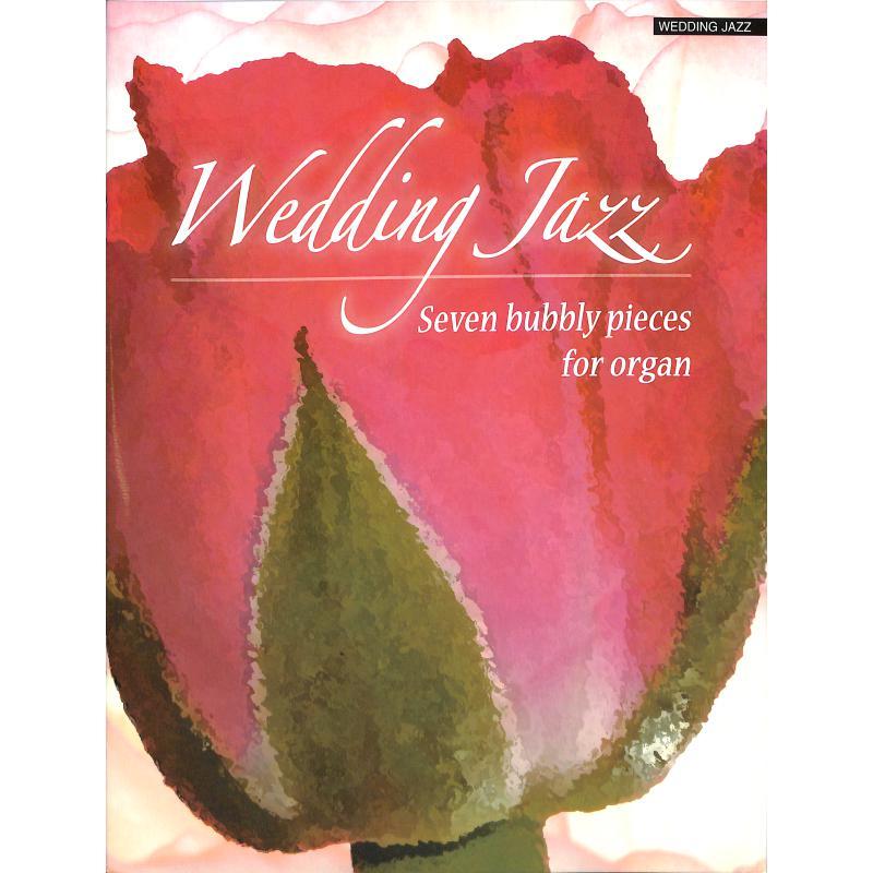Titelbild für KM 1400385 - WEDDING JAZZ - 7 BUBBLY PIECES