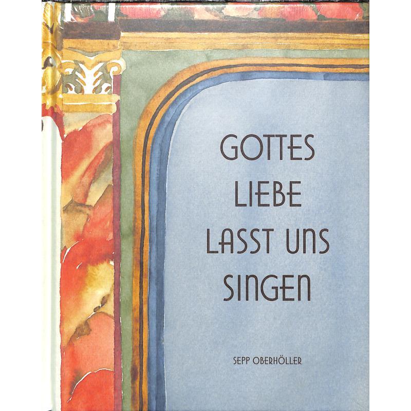 Titelbild für EDELMANN 10223 - GOTTES LIEBE LASST UNS SINGEN