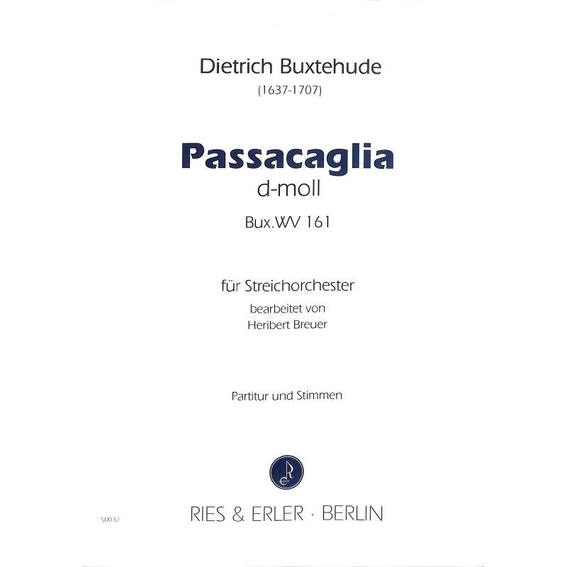 Titelbild für RE 50032 - PASSACAGLIA D-MOLL BUXWV 161
