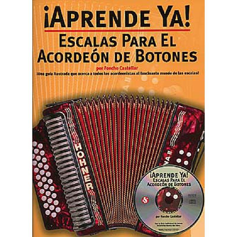 Titelbild für MSAM 979308 - APRENDE YA ESCALAS PARA EL ACORDEON DE BOTONES