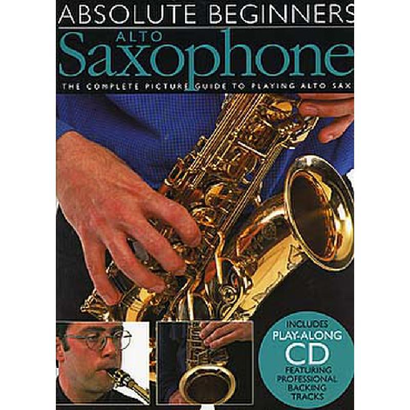 Titelbild für MSAM 92620 - ABSOLUTE BEGINNERS ALTO SAXOPHONE