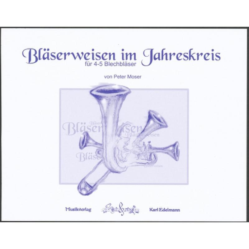 Titelbild für EDELMANN 7189 - BLAESERWEISEN ZUM JAHRESKREIS