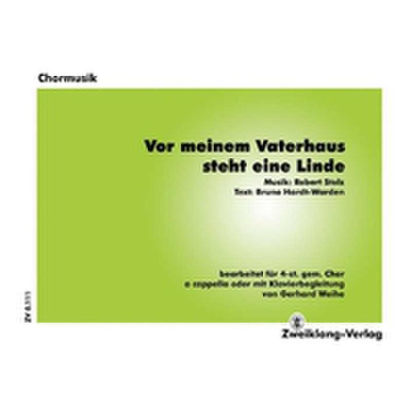 Titelbild für ZWEIKLANG 0111 - VOR MEINEM VATERHAUS STEHT EINE LINDE