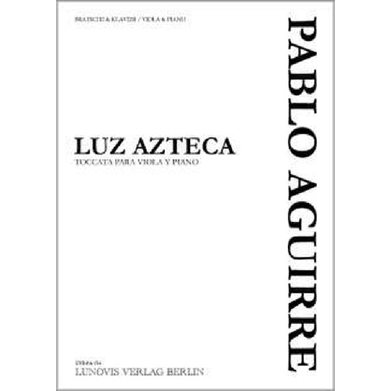Titelbild für LVB -PA054 - LUZ AZTECA