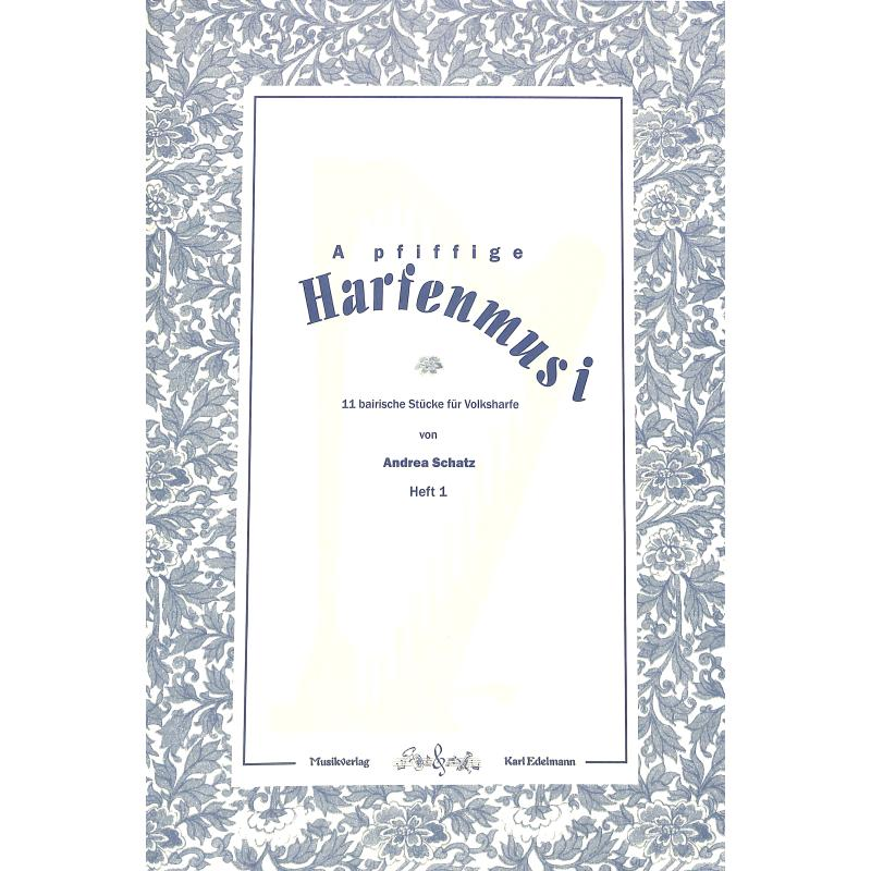 Titelbild für EDELMANN 9953 - A PFIFFIGE HARFENMUSI 1 FUER VOLKSHARFE