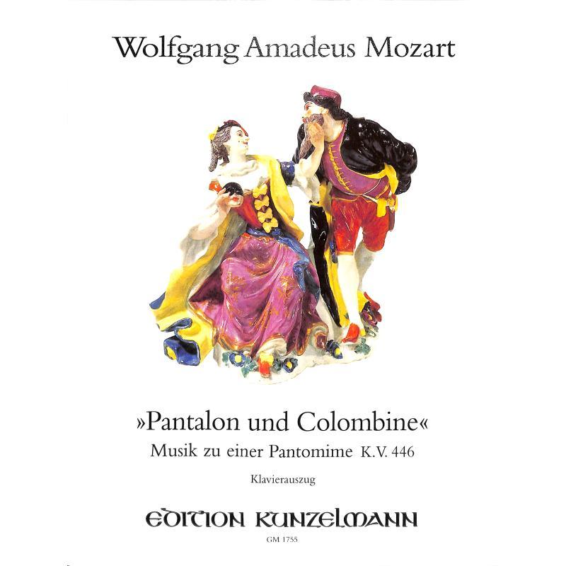 Titelbild für GM 1755 - PANTALON UND COLOMBINE KV 446