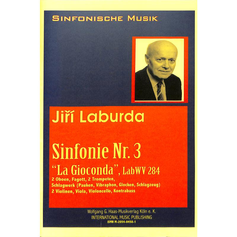 Titelbild für HAAS 0458-1 - SINFONIE 3 LA GIOCONDA LABWV 284