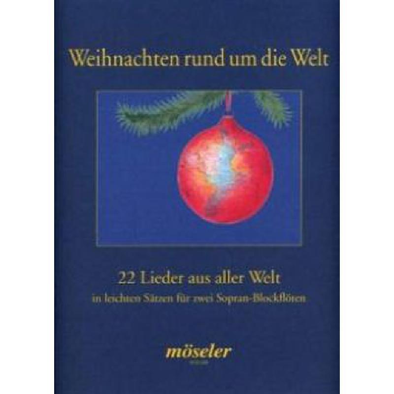 Titelbild für M 22449 - WEIHNACHTEN RUND UM DIE WELT