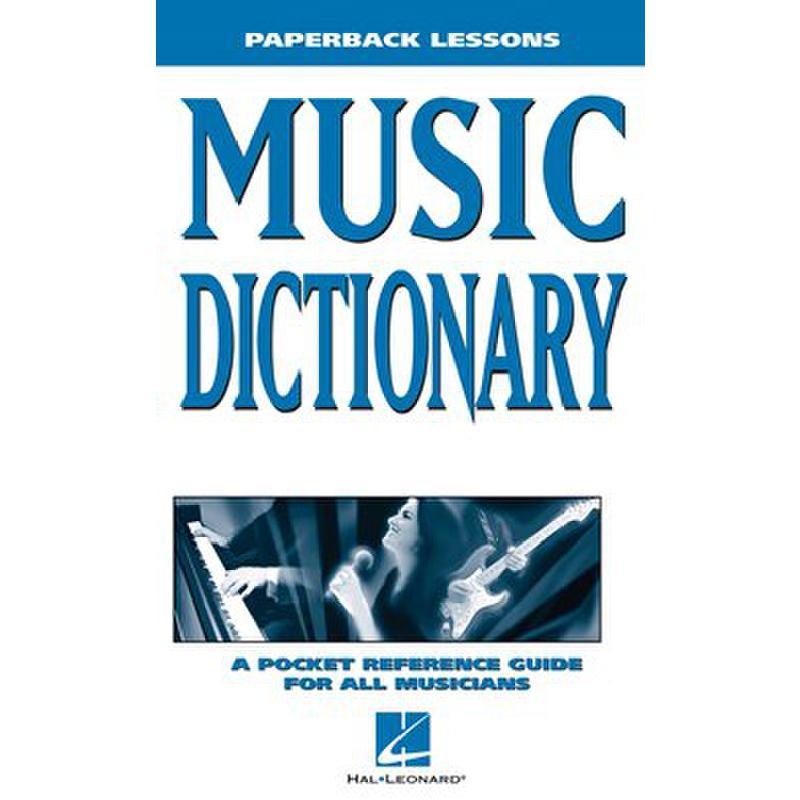 Titelbild für HL 240325 - PAPERBACK LESSONS - MUSIC DICTIONARY