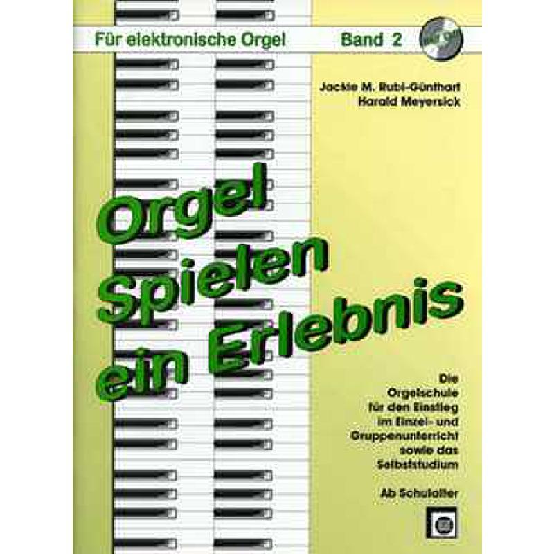 Titelbild für EMZ 2107812 - ORGEL SPIELEN EIN ERLEBNIS 2