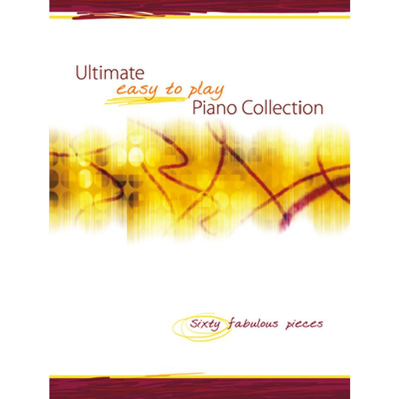 Titelbild für KM 3612169 - ULTIMATE EASY TO PLAY PIANO COLLECTION