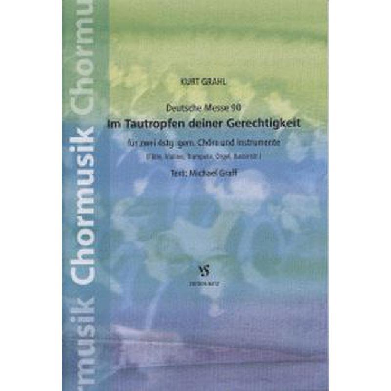 Titelbild für VS 6412 - DEUTSCHE MESSE 90 - IM TAUTROPFEN DEINER GERECHTIGKEIT