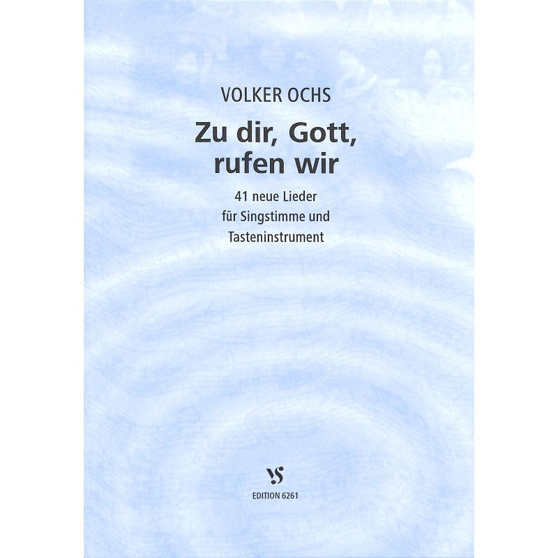 Titelbild für VS 6261 - ZU DIR GOTT RUFEN WIR