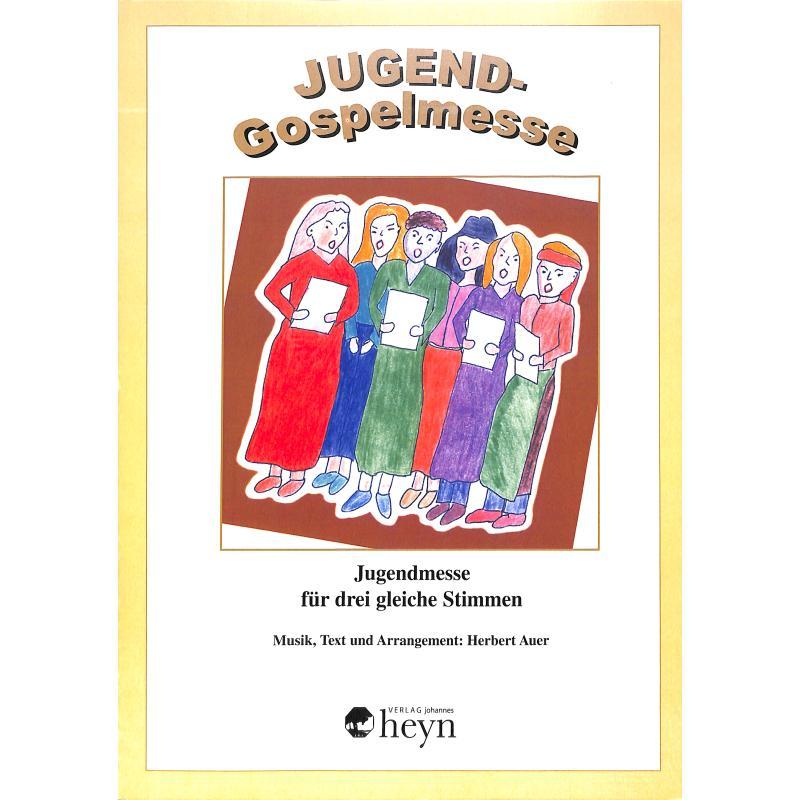 Titelbild für HEYN 0237-6 - JUGEND GOSPELMESSE