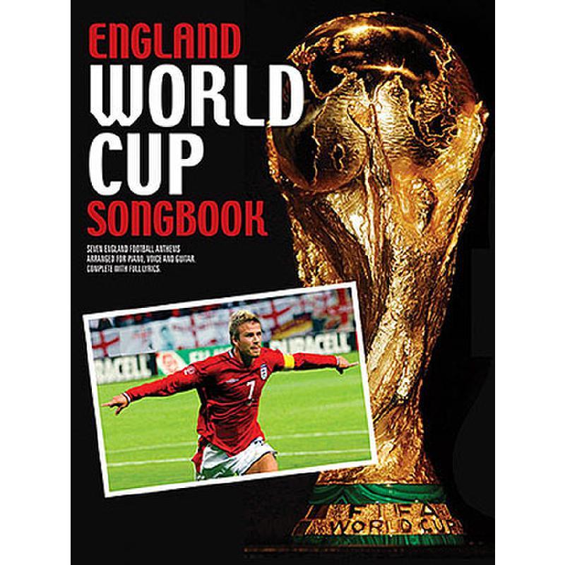 Titelbild für MSAM 986150 - ENGLAND WORLD CUP SONGBOOK