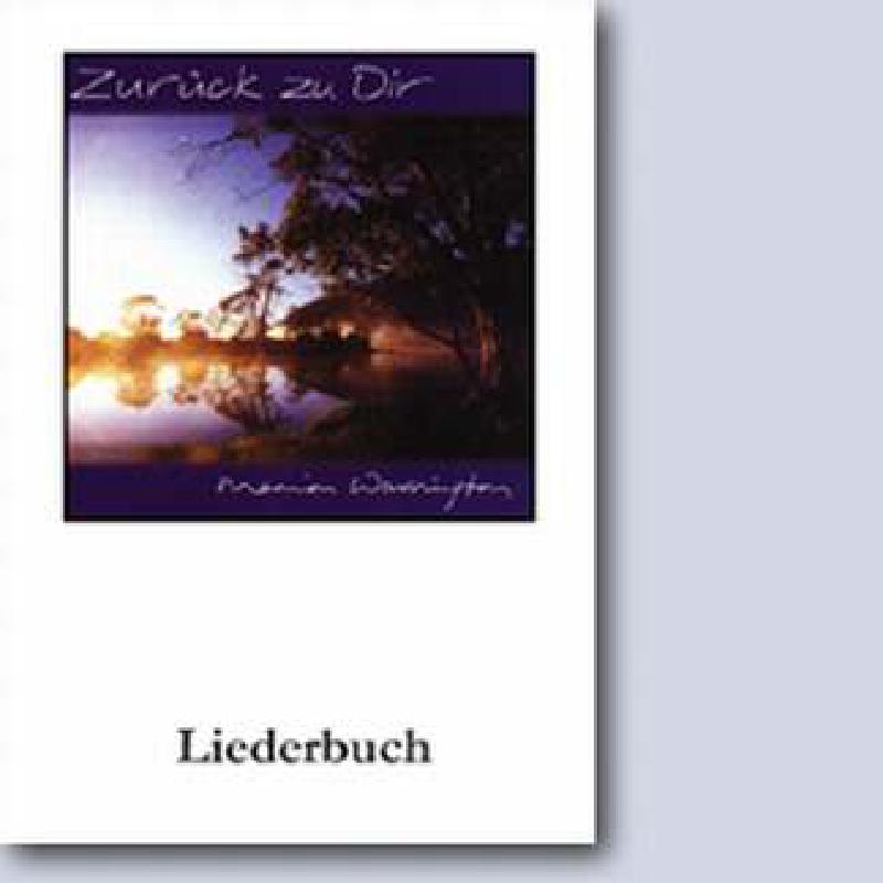 Titelbild für CAP 56000 - ZURUECK ZU DIR - LIEDERBUCH
