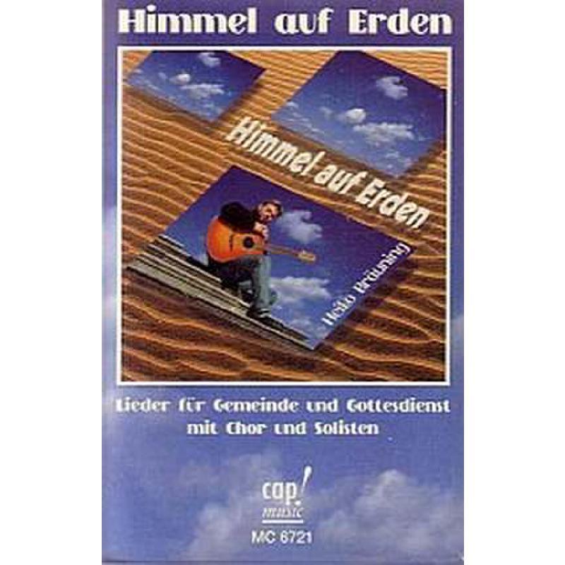 Titelbild für CAP 67210 - HIMMEL AUF ERDEN