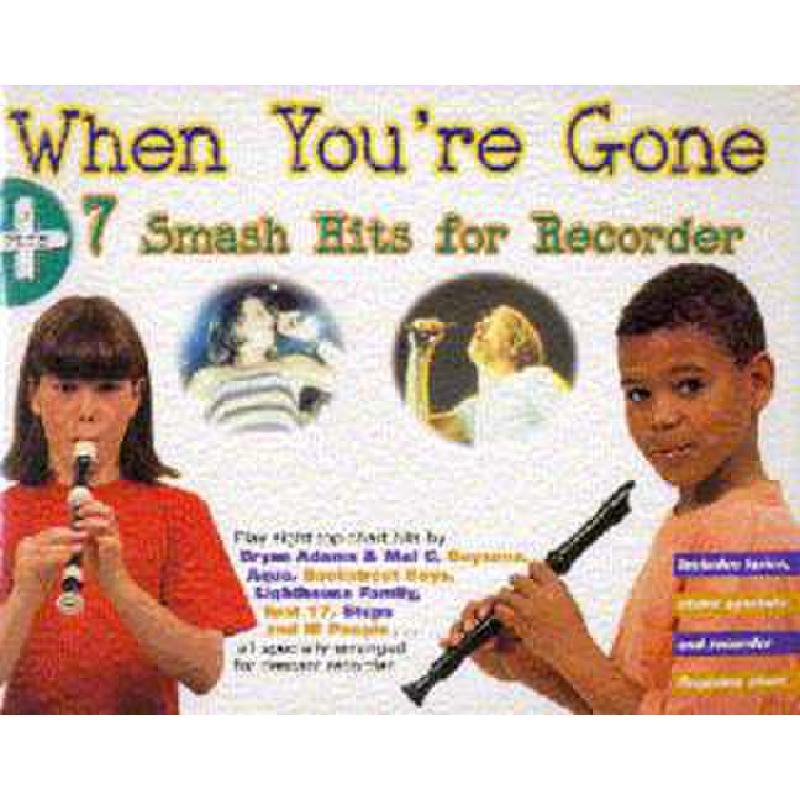 Titelbild für MSAM 955251 - WHEN YOU'RE GONE + 7 SMASH HITS