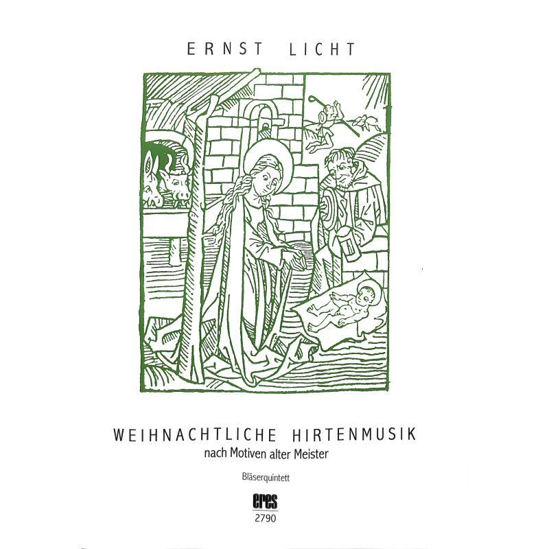 Titelbild für ERES 2790 - WEIHNACHTLICHE HIRTENMUSIK NACH MOTIVEN ALTER MEISTER