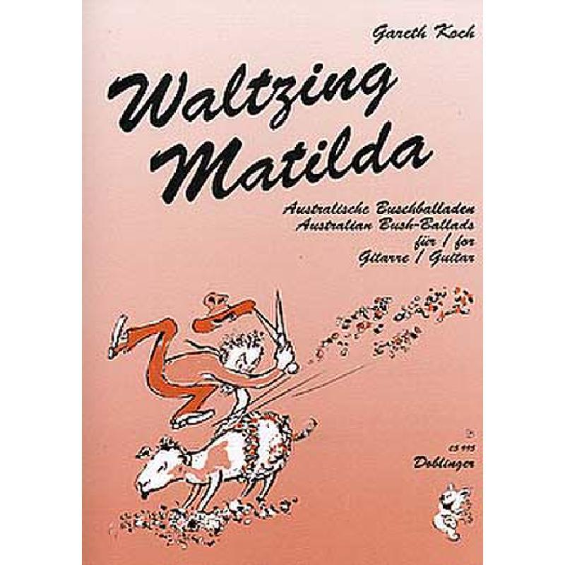 Titelbild für DO 05995 - WALTZING MATILDA AUSTRALISCHE BUSCHBALLADEN
