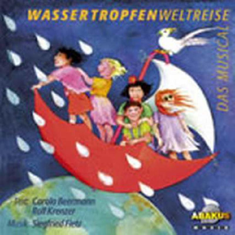 Titelbild für ABAKUS 91-128 - WASSERTROPFENWELTREISE