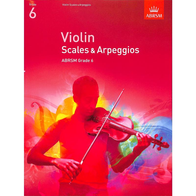 Titelbild für 978-1-84849-343-8 - Violin Scales + Arpeggios 6