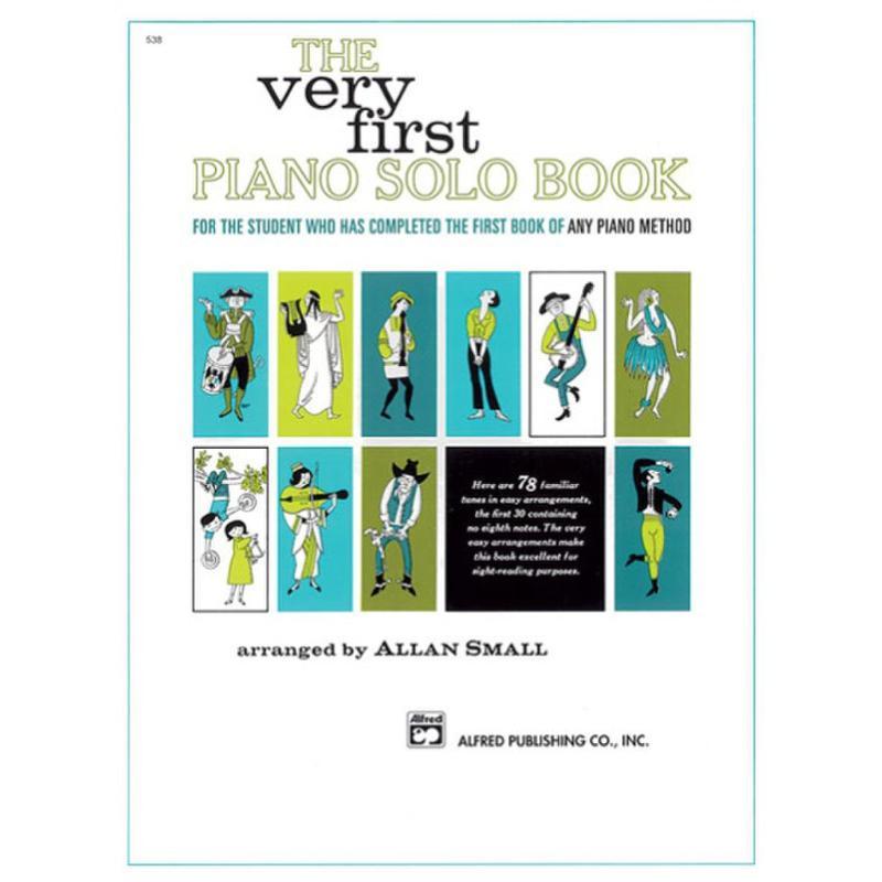 Titelbild für ALF 538 - VERY FIRST PIANO SOLO BOOK
