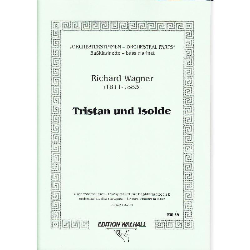 Titelbild für WALHALL 75 - TRISTAN + ISOLDE - ORCHESTERSTUDIEN