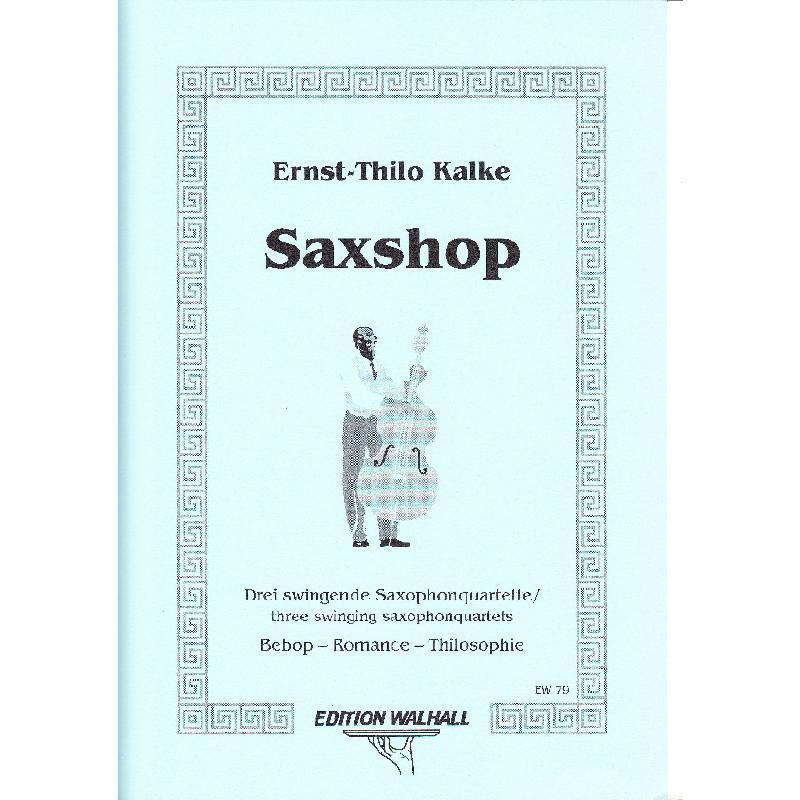 Titelbild für WALHALL 79 - SAXSHOP 3 SAXOPHONQUARTETTE