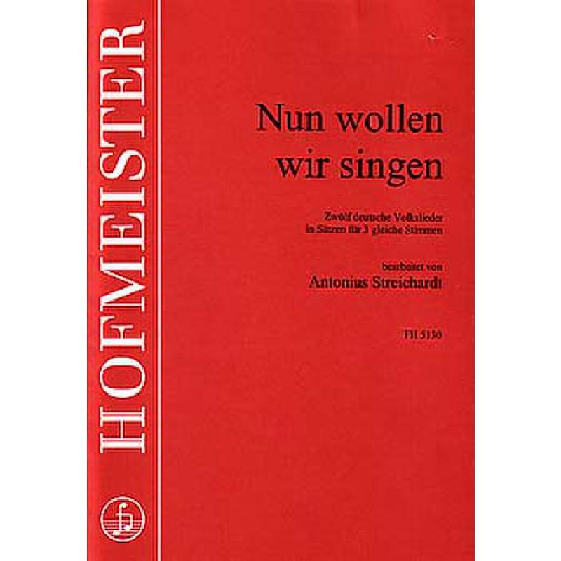 Titelbild für FH 5130 - NUN WOLLEN WIR SINGEN