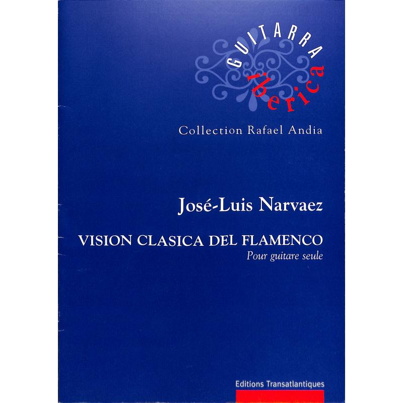 Titelbild für ETR 1902 - Vision clasica del flamenco