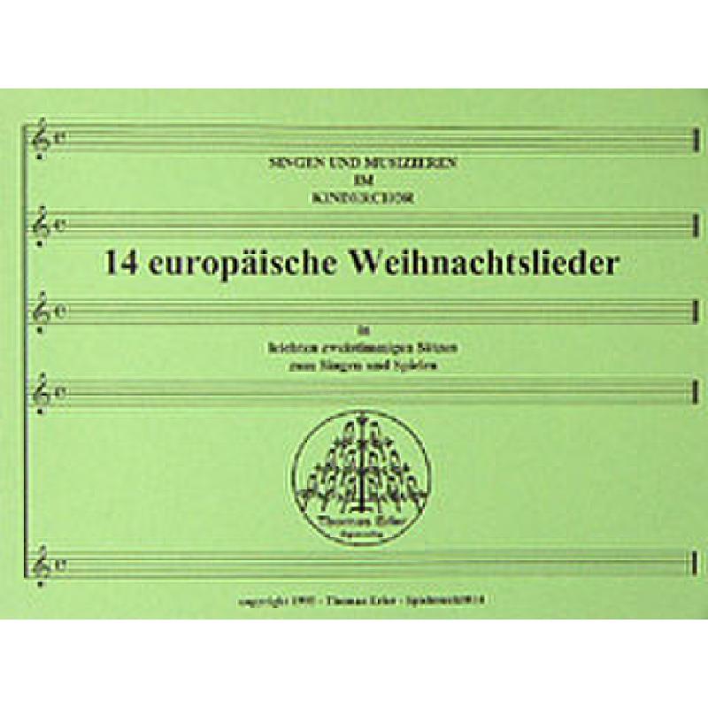 Titelbild für ERLER 100 - 14 EUROPAEISCHE WEIHNACHTSLIEDER