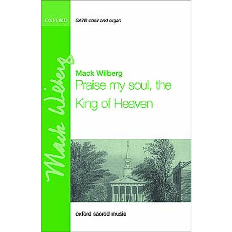 Titelbild für 978-0-19-973425-2 - PRAISE MY SOUL THE KING OF HEAVEN
