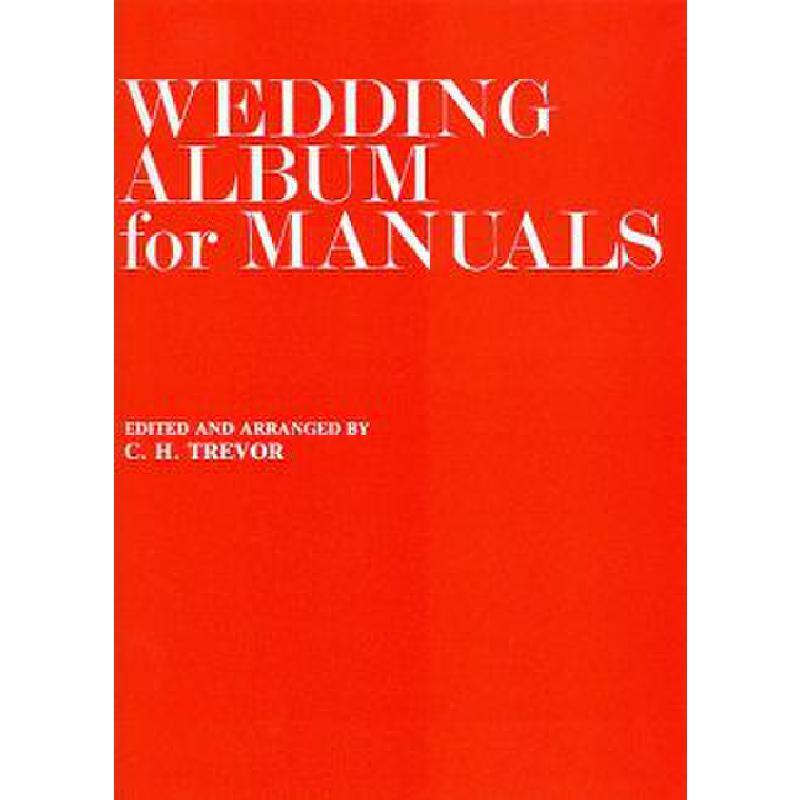 Titelbild für MSNOV 262750 - WEDDING ALBUM FOR MANUALS