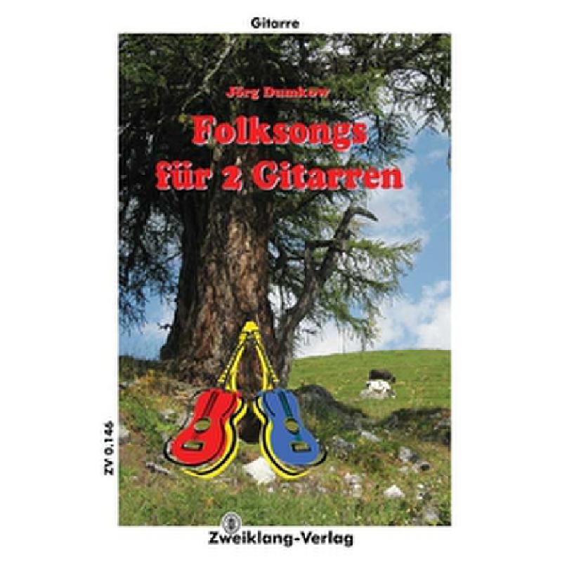Titelbild für ZWEIKLANG 0146 - FOLKSONGS FUER 2 GITARREN