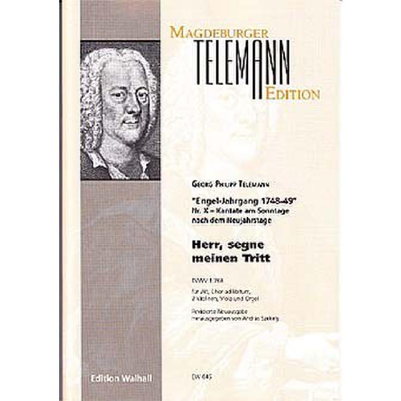 Titelbild für WALHALL 645 - HERR SEGNE MEINEN TRITT TWV 1/768 - KANTATE