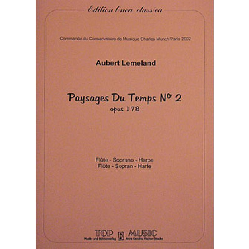 Titelbild für TOP 03-141 - PAYSAGES DU TEMPS OP 178