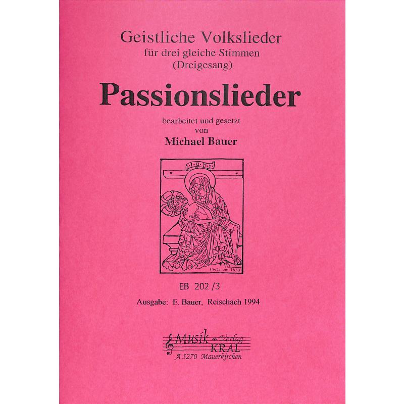 Titelbild für BAUER 202-3 - PASSIONSLIEDER 3