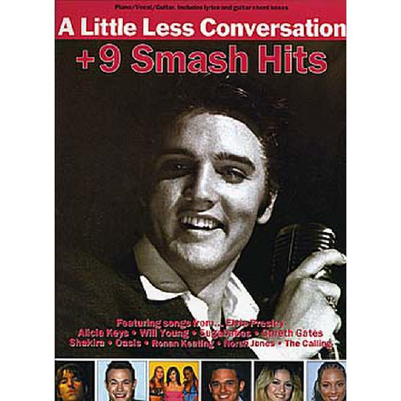 Titelbild für MSAM 975282 - A LITTLE LESS CONVERSATION + 9 SMASH HITS