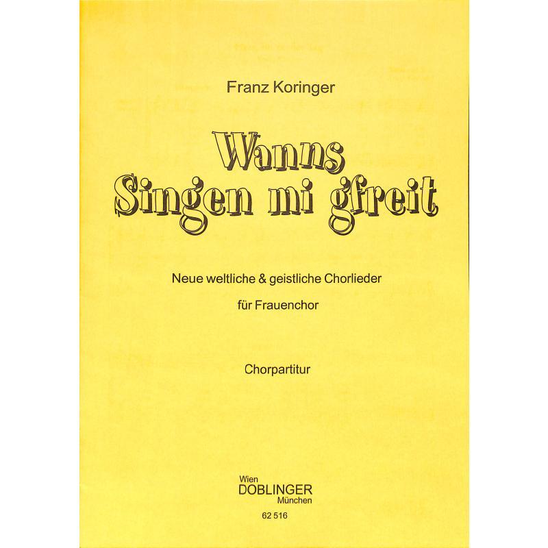 Titelbild für DO 62516 - WANNS SINGEN MI GFREIT - 8 LIEDER