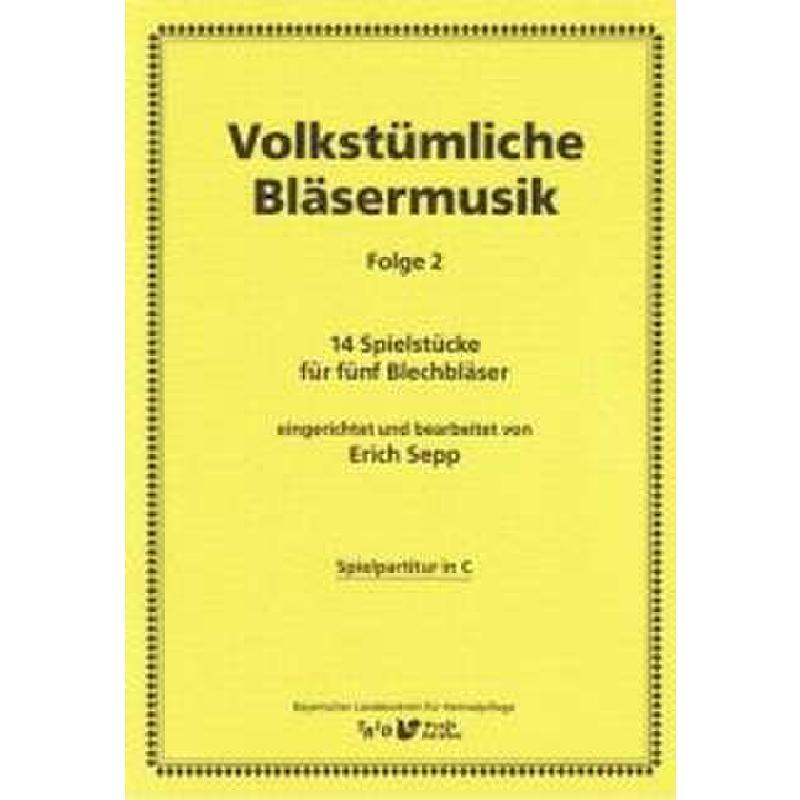 Titelbild für TRIO -BK128 - VOLKSTUEMLICHE BLAESERMUSIK 2
