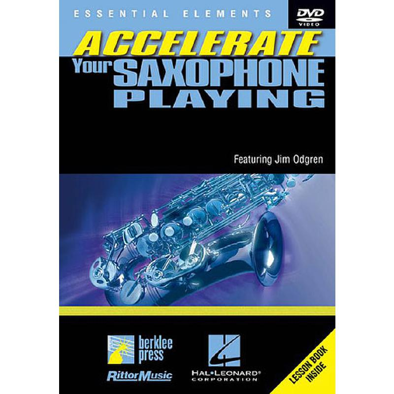 Titelbild für HL 320489 - ACCELERATE YOUR SAXOPHONE PLAYING