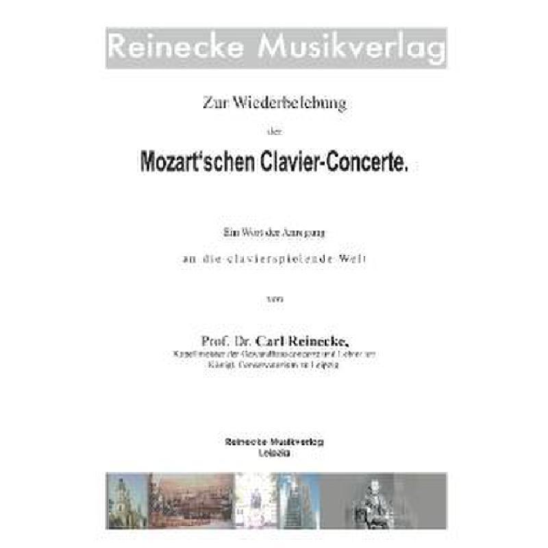 Titelbild für REINECKE -B001 - ZUR WIEDERBELEBUNG DER MOZART'SCHEN CLAVIER CONCERTE