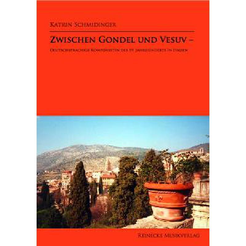 Titelbild für REINECKE -B002 - ZWISCHEN GONDEL UND VESUV