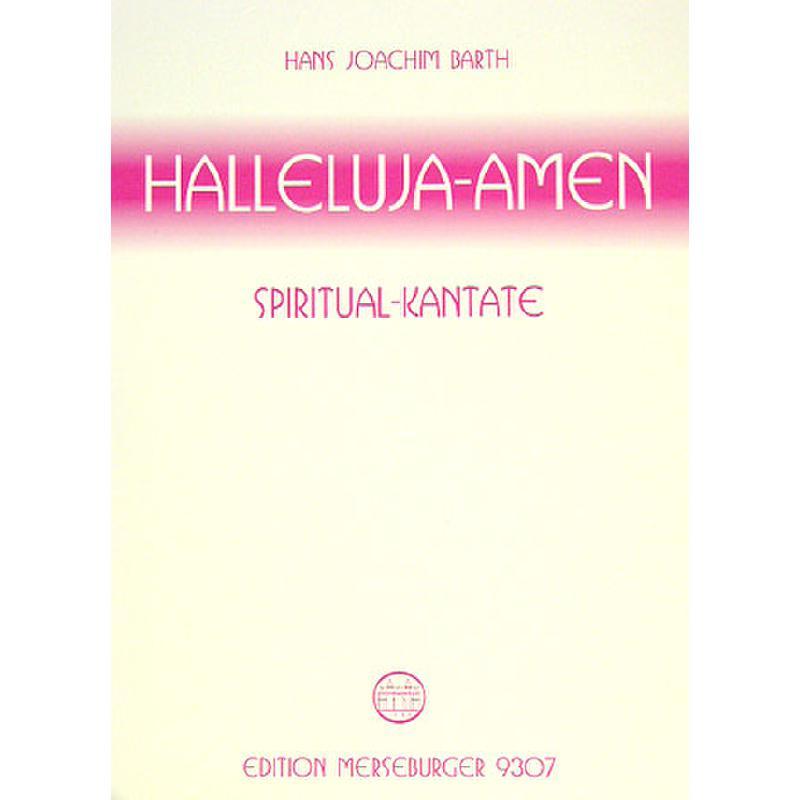 Titelbild für MERS 9307 - HALLELUJA AMEN - SPIRITUAL KANTATE