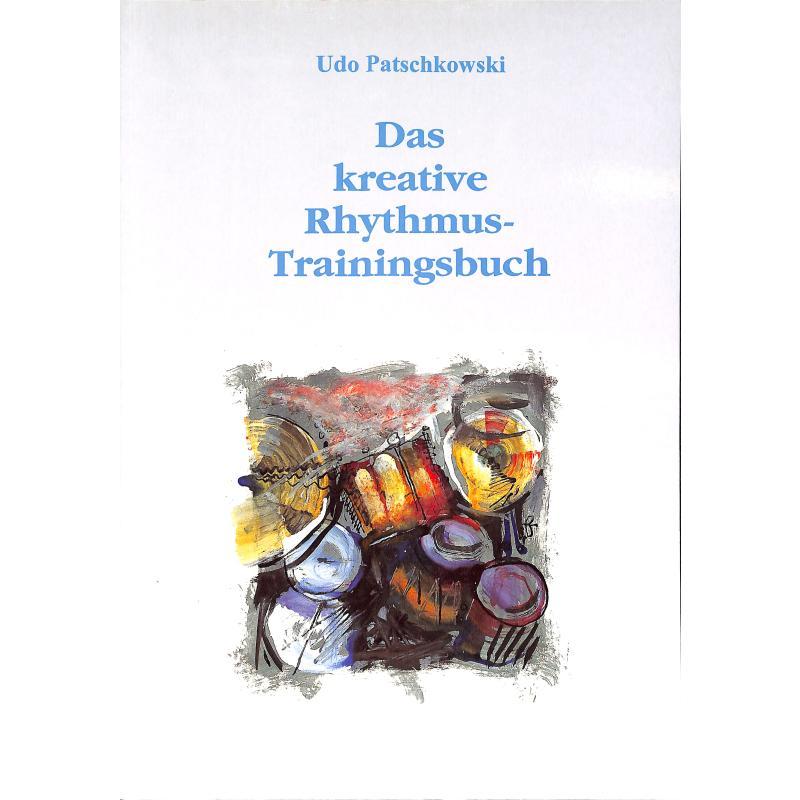 Titelbild für BM -P806 - DAS KREATIVE RHYTHMUS TRAININGSBUCH
