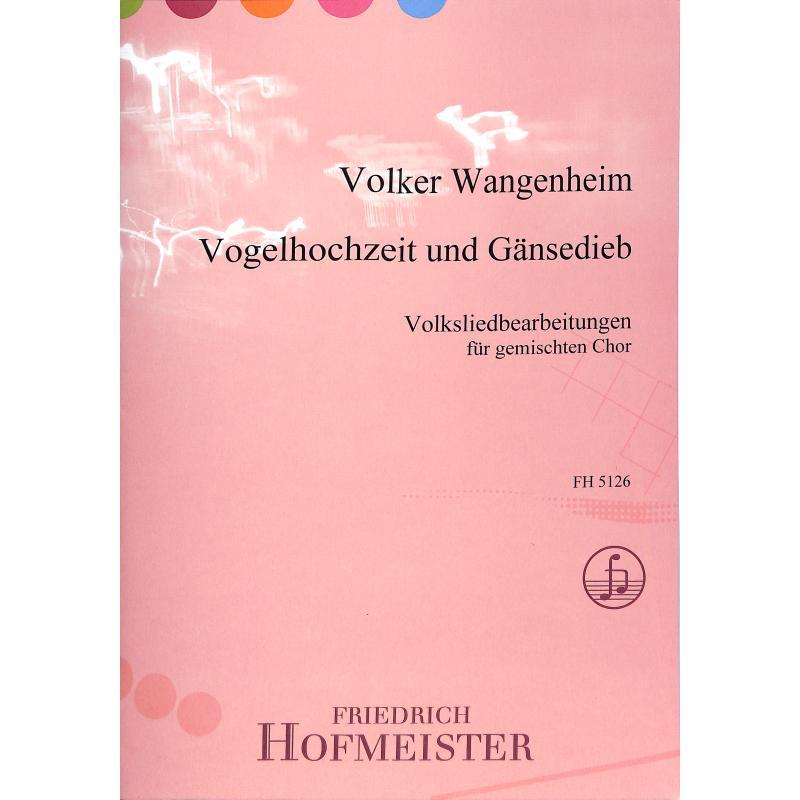 Titelbild für FH 5126 - VOGELHOCHZEIT UND GAENSEDIEB